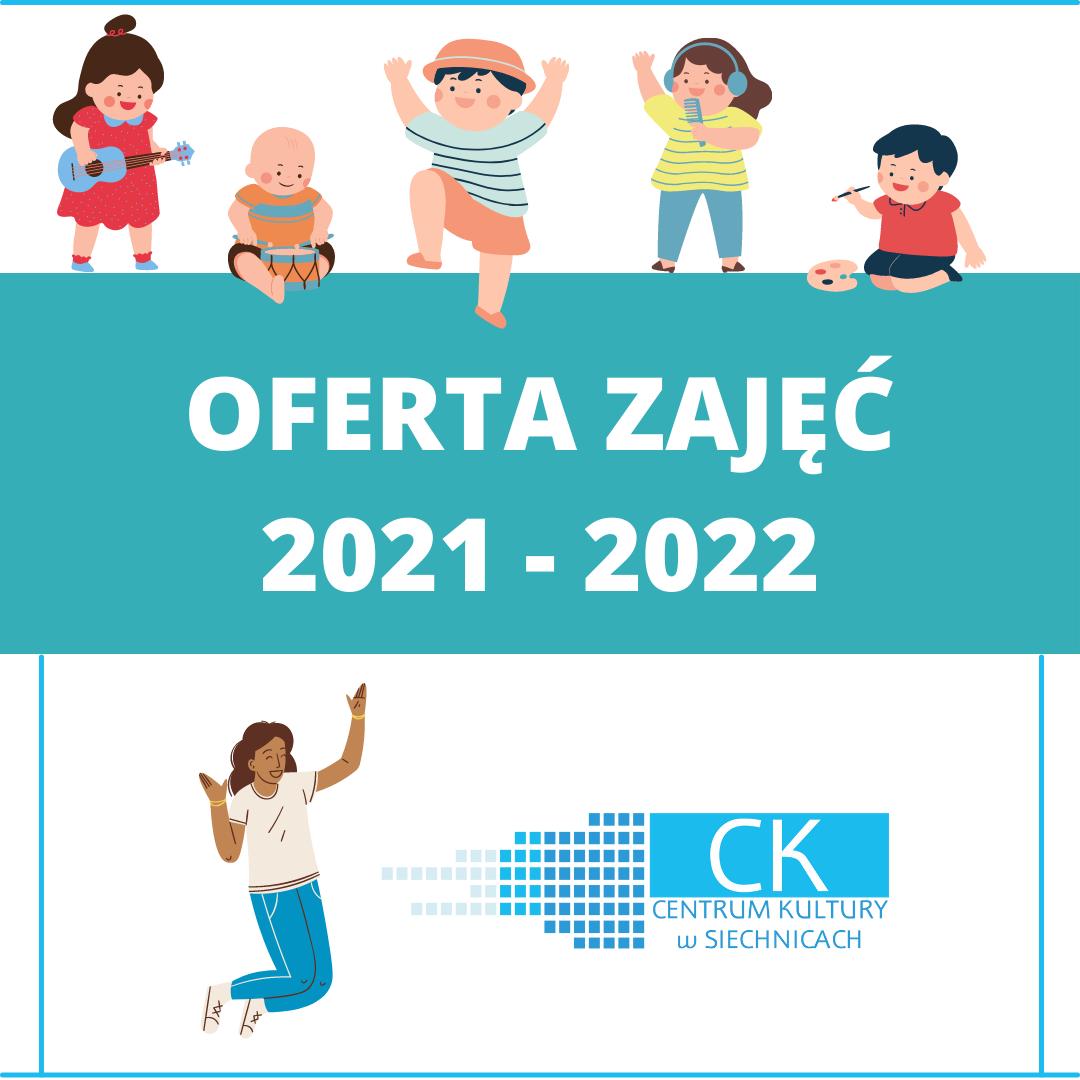 Oferta zajęć 2021 - 2022 - kliknij, aby czytać więcej
