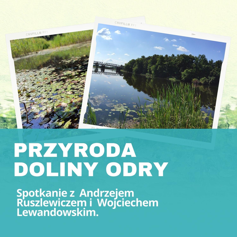 Przyroda Doliny Odry - dwa ujęcia rzeki i jej okolic