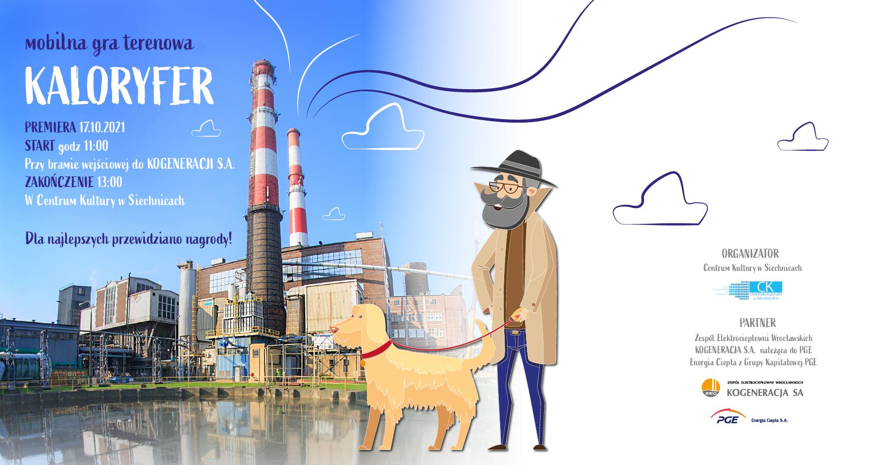 Grafika informacyjna Gry Kaloryfer, zdjęcie Siechnic, napisy, rysunek detektywa z psem