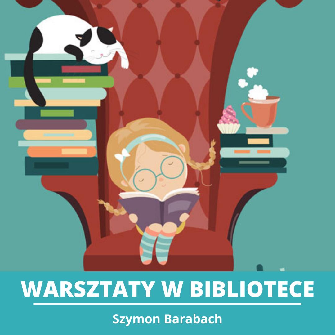 Warsztaty w bibliotece, Szymon Barabach. Grafika z dziewczynką na fotelu czytającą ksiązkę.